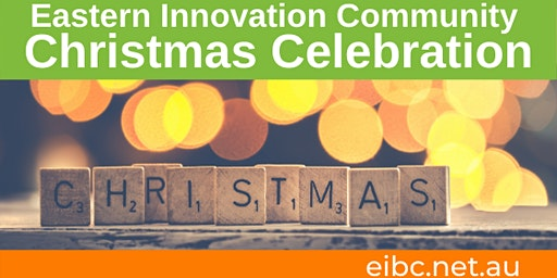 Eastern Innovation Community Christmas Celebration