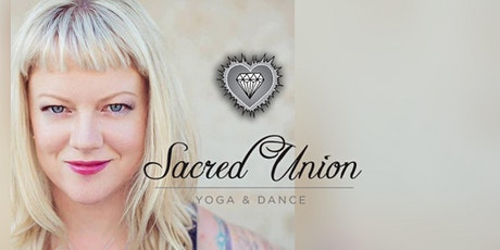 Sacred Union Yoga & Dance 6 week class series with Kelly Wolf tickets