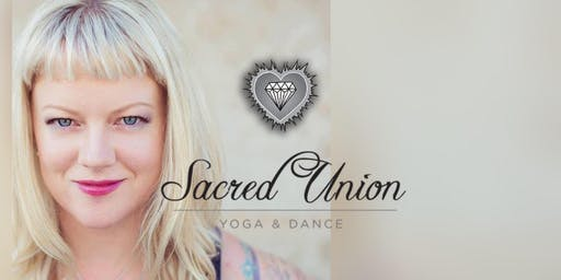 Sacred Union Yoga & Dance 6 week class series with Kelly Wolf