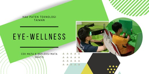 TES MATA DAN REFLEKSI MATA GRATIS BY EYE-WELLNESS