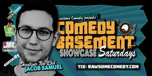 Comedy Basement Showcase Saturdays   Stand-up Comedy