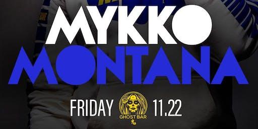 MYKKO MONTANNA LIVE