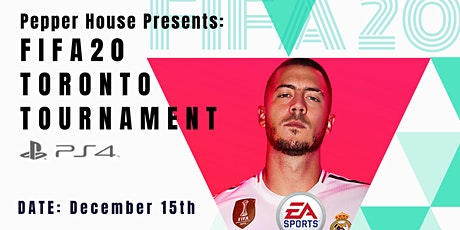 FIFA20 TORONTO TOURAMENT Hosted by Pepper House tickets