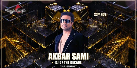 AKBAR SAMI LIVE in SINGAPORE- BOLLYWOOD DJ of the DECADE tickets