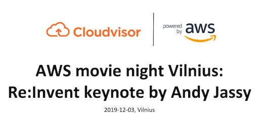 AWS Movie Night: Re:Invent keynote by Andy Jassy