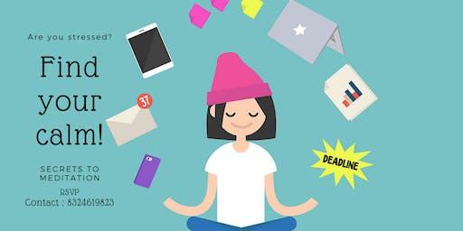 Secrets To Meditation.