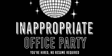 FIMS Inappropriate Office Party tickets