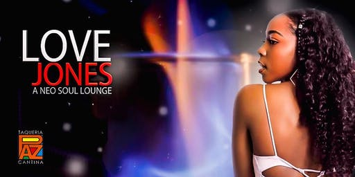 Love Jones: A Neo Soul Lounge