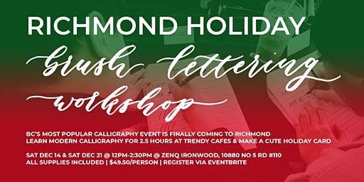RICHMOND Christmas Holiday Brush Lettering CALLIGRAPHY Art Workshops