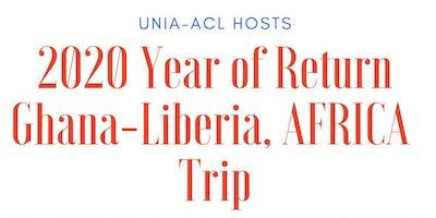 2020 Year of Return: Trip to Ghana & Liberia- AFRICA