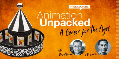 Animation Unpacked – A Career for the Ages tickets