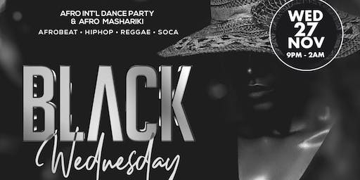 BLACK WEDNESDAY; Afrobeats, Hiphop, Reggae, Soca
