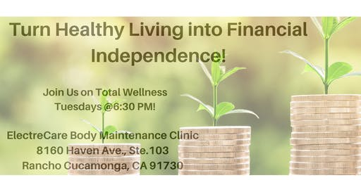 Turn Healthy Living Into Financial Independence!