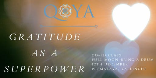 Co-Ed Qoya Dance/Yoga/Sensual Movement - Gratitude as a Superpower