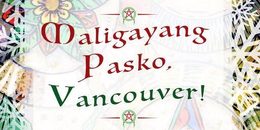 Maligayang Pasko, Vancouver! A Filipino Christmas market in Vancouver.