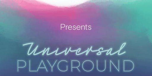Arlo presents: UNIVERSAL PLAYGROUND | Art Week at Nautilus