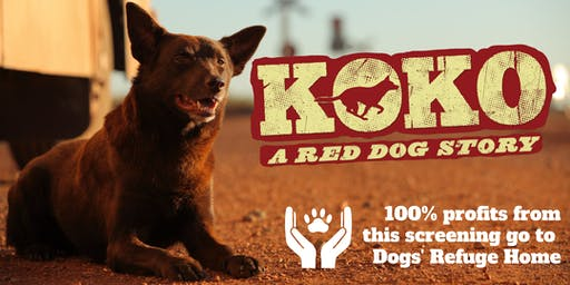 KOKO: A RED DOG STORY    |    Charity Screening