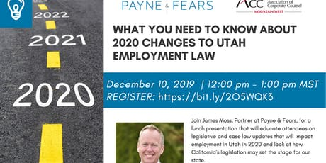ACC / Payne & Fears -  2020 Changes to Utah Employment Law tickets