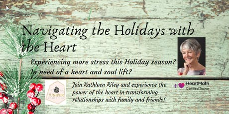 Navigating the Holidays with the Heart tickets