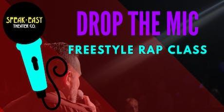 Drop The Mic: Freestyle Rap 5 Week Class 1/11 Start tickets