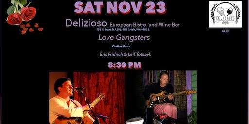 "SAT NOV 23 ""Love Gangsters"" at Delizioso European Bistro"