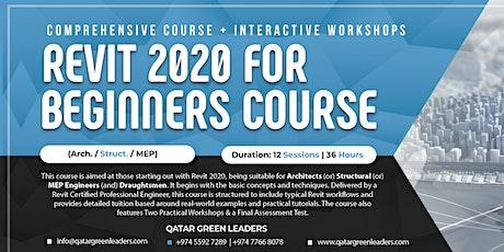 Revit 2020 Beginners Course (Arch / Struc / MEP)- QR 2,000 tickets