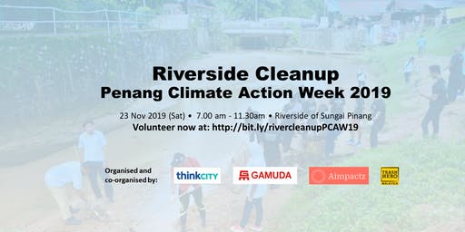 Riverside Cleanup in conjunction of  Penang Climate Action Week 2019