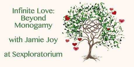 Infinite Love: Beyond Monogamy with Jamie Joy tickets