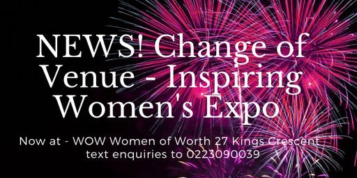 Inspired Women's Expo 'Excellence in Action' Sat 23 Nov 8.10am-4.45pm
