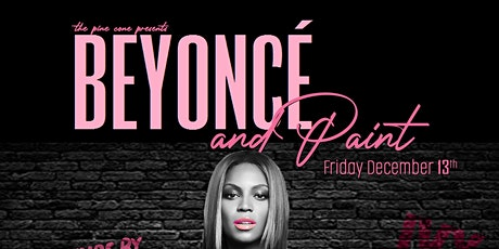 Beyonce & Paint tickets