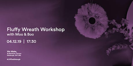 Fluffy Wreath Workshop with Moo & Boo tickets