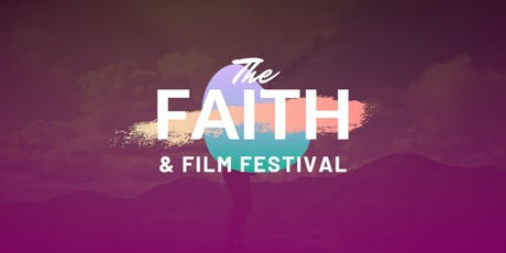 The Faith & Film Festival tickets