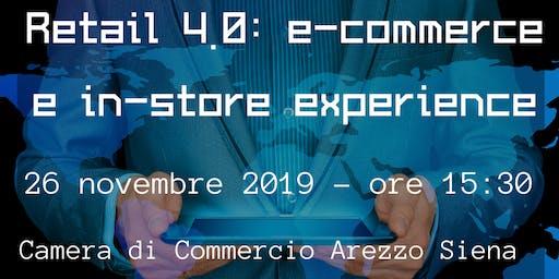 Retail 4.0: e-commerce e in-store experience