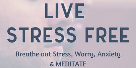 Overcoming stress and anxiety through meditation tickets