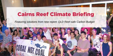 Cairns Reef Climate Science Briefing tickets