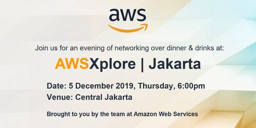AWS Xplore - An Evening with Technology