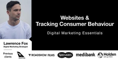 Digital Marketing Essentials -  Websites & Tracking Consumer Behaviour
