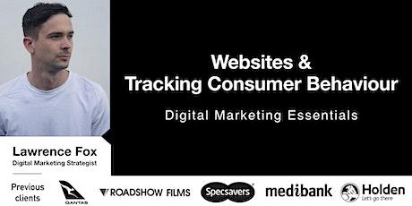 Digital Marketing Essentials -  Websites & Tracking Consumer Behaviour tickets