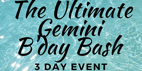 The Ultimate Gemini Bday Bash tickets