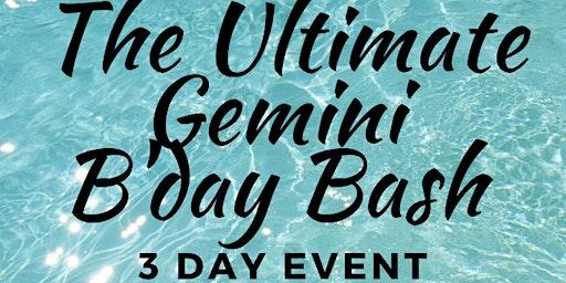 The Ultimate Gemini Bday Bash