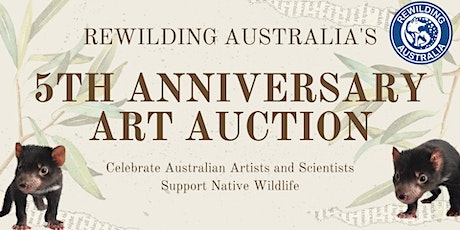 Rewilding Australia's 5th Birthday Celebration and Art Auction tickets