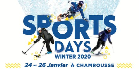 SPORTS DAYS WINTER 2020 - Chamrousse billets