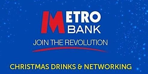 Metro Bank Aylesbury Christmas Drinks