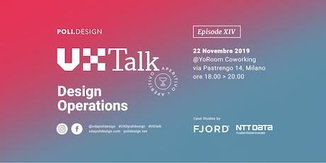 14° UX Talk - Design Operations biglietti