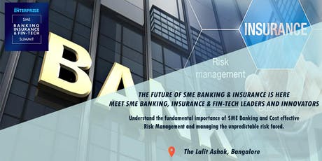 Small Enterprise SME Banking, Insurance & Fin-tech Summit 2019 tickets