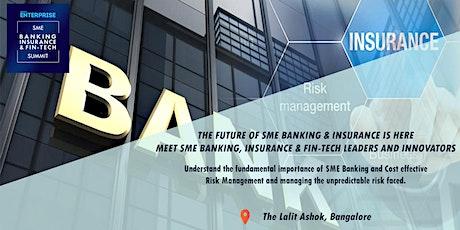 Small Enterprise SME Banking, Insurance & Fin-tech Summit 2019 tickets
