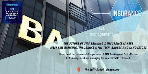 Small Enterprise SME Banking, Insurance & Fin-tech Summit 2019