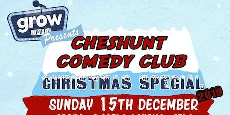 Cheshunt Comedy Club Xmas Special 2019! tickets