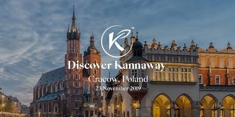 Discover Kannaway Kraków tickets