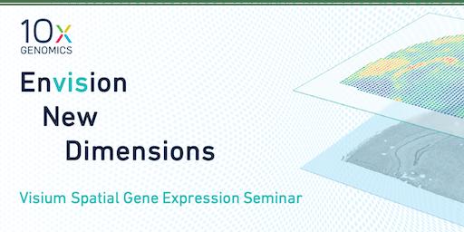 10x Genomics Visium Seminar - Weizmann Institute